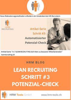 Automatisierter #Potenzial-Check – Sind die fachlichen und stellenbezogenen Grund-Anforderungen erfüllt, durchlaufen Bewerber in einem weiteren LEAN RECRUITING-Prozess-Schritt einen Potenzial-Check mittels Beantwortung einer wiederum anforderungsbezogenen Potenzial-Analyse. Mit diesem zusätzlichen Schritt kann beruflich erfolgreiches Verhalten mit hoher Wahrscheinlichkeit prognostiziert werden. Die 'Quality of Hire' wird dadurch nochmals markant verbessert. #leanrecruiting #potenzialcheck Employer Branding, Interview, Manipulation, Blog, Management, Life Hacks, Mathematical Analysis, Profile, Job Description