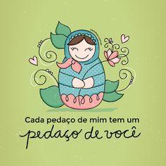 """""""Cada pedaço de mim tem um pedaço de você"""" - Uma homenagem para as mães! <3 www.carinhas.com.br"""