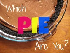 Which Pie Are You