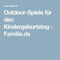 Outdoor-Spiele für den Kindergeburtstag - Familie.de