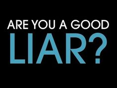 5 second test that will tell you if you're a good liar.