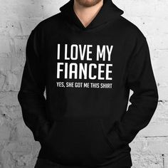 Engagement Gift for Fiance I Love My Fiancee Funny - Standard Hoodie Engagement Presents, Gifts For Fiance, Fiancee, Hoodies, Sweatshirts, My Love, Funny, Hoodie, Ha Ha