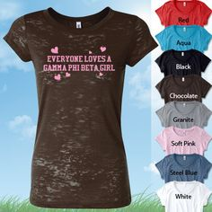 Everyone Loves A Gamma Phi Beta Girl $19.95