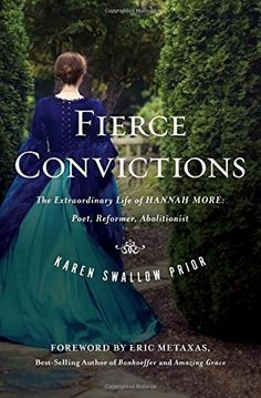 """When you meet Karen Swallow Prior, you are immediately taken with not only her brilliant mind, but her thoughtful, listening engagement. Her book """"Fierce Convictions: The Extraordinary Life of Hannah More"""" was named by Christianity Today & Desiring God as one of the best books of 2014. Karen Swallow Prior is one of the sharpest writers I have ever read. Cannot recommend Fierce Convictions highly enough."""