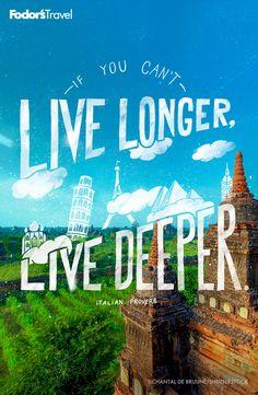 Live deeper. #travel