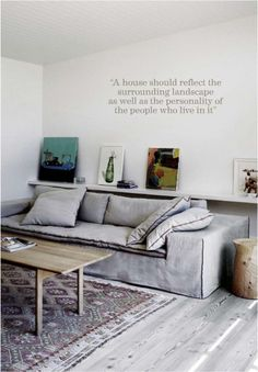 Love the shelf behind the sofa. Great place to put your art work.