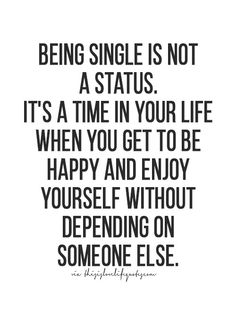 More quotes, love quotes, life quotes, live life quote, moving on quotes Single Life Quotes, Life Quotes To Live By, Funny Quotes About Life, Funny Life, Live Life, Quotes On Being Single, Funny Single Quotes, Quotes On Being Alone, Life Happens Quotes