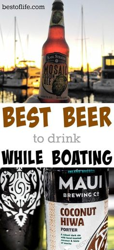 Life on the water is definitely the Best of Life. Looking for the best beer to drink while boating? How about ten of them?