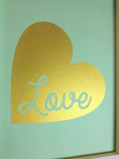 Gold Heart Love printhome decor 5x7 Gold on mint