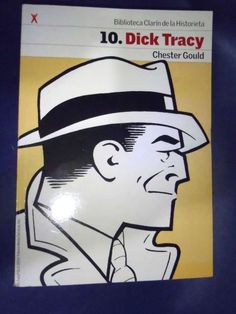 DICK TRACY CHESTER GOULD  COMIC XRARE COMPILATION SPANISH FIRST ISSUES REPRINT