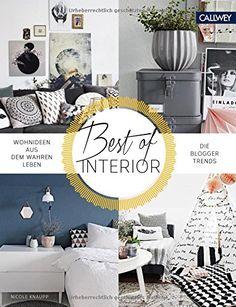 Attraktiv Best Of Interior: Wohnideen Aus Dem Wahren Leben. Die Blogger Trends  Einrichten Und