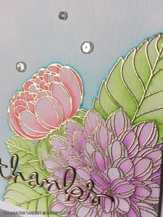 Thanks handmade card. Used Penny Black Dahlias stamp set; #SSSFAVE Thanks die; #zigcleancolor markers.