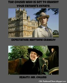 Haha. Loved this Downton Abbey and Pride and Prejudice reference