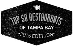 Tampa Bay Times' Top 50 Restaurants of Tampa Bay, the 2015 edition - Must make it a mission to eat at all of them!