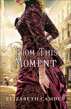 From This Moment by Elizabeth Camden http://www.amazon.com/dp/0764217216/ref=cm_sw_r_pi_dp_-fxmwb0C1S31Z | June 2016