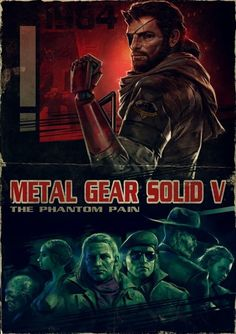 Image Metal Gear Solid V The Phantom Pain affiche cine? Video Game Posters, Video Game Art, Video Games, Metal Gear Games, Revolver Ocelot, Metal Gear Solid Series, Mgs V, Snake Art, Gear Art