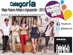 """MOJITO LITE, Nominados en los Premios Shock, como """"Mejor Nuevo Artista o Agrupación -  2012"""""""