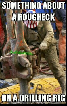 """After drilling as deep as several miles into the earth, sometimes at complex angles, the pressure on the """"string"""" becomes immense, at times . Oilfield Girlfriend, Oilfield Trash, Oilfield Wife, Love My Husband, Love My Job, Offshore Jobs, Bp Oil, Oil Refinery, Drilling Rig"""