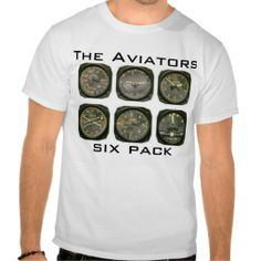 Shop The Aviators Six Pack T-Shirt created by camsmileycam. Personalize it with photos & text or purchase as is! Aviation Quotes, Aviation Humor, Aviation Fuel, Pilot Tattoo, Pilot Humor, Pilot Wife, Private Pilot, Retirement Parties, Six Packs