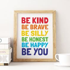 Printable Art: Be Kind Be Brave Be Happy Nursery Quote Print Baby Room Wall Art, Baby Nursery Art, Art Wall Kids, Art Kids, Nursery Decor, Playroom Decor, Kids Decor, Playroom Ideas, Printing Websites