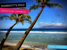 Marriott's Maui Ocean Club - Lahaina, Maui, Hawaii