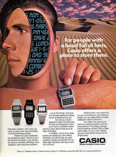 """""""For people with a head full of facts, Casio offers a place to store them"""", Casio Databank Watch, 1974 Could do with this. My head is full of non essential knowledge! Retro Advertising, Vintage Advertisements, Vintage Ads, Vintage Posters, Retro Ads, Casio Databank, Casio Watch, Retro Watches, Cool Watches"""