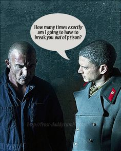 Prison break. Hahahaha! I love the inside jokes in legends of tomorrow for prison break!