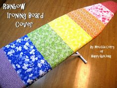 Happy Quilting: Rainbow Ironing Board Cover Tutorial