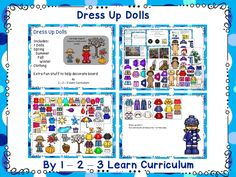 I have added dress up dolls to the 1 - 2 - 3 Learn Curriculum web site. A fun activity..... Please click on picture to access web site - free downloads and learn how to become a member.