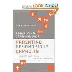 Parenting Beyond Your Capacity: Connect Your Family to a Wider Community (The Orange Series): Reggie Joiner, Carey Nieuwhof, Jeff Foxworthy: 9781434764812: Amazon.com: Books