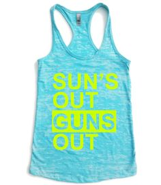 Suns Out Guns Out // Suns Out Guns Out Tank top // Suns Out Guns Out tank // Crossfit tank top // workout tank top // Summer tank top Crossfit Tank Tops, Workout Tank Tops, Workout Shirts, Athletic Tank Tops, Workout Attire, Workout Wear, Workout Fitness, Workout Outfits, Fitness Fashion