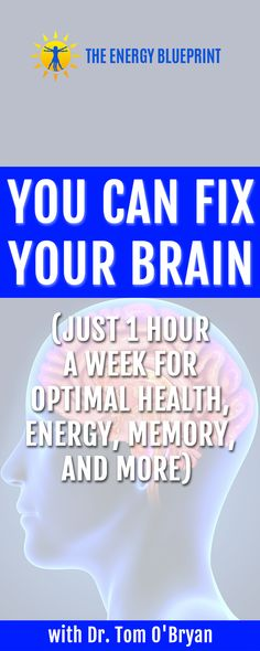 You CAN fix your brain. And according to Dr. Tom O'Bryan, it can be done in just an hour a week. Are you struggling with symptoms like brain fog? Do you find yourself moody or lacking motivation and drive? Or maybe you're having more difficulty remembering things that used to come easily to you? Do […] Brain Fog, Brain Health, Autoimmune Disease, Fix You, How To Increase Energy, Your Brain, Finding Yourself, Memories, Canning