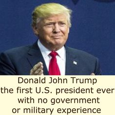 Donald John Trump the first U.S. president ever with no government or military experience [USA TODAY] http://www.usatoday.com/story/news/politics/onpolitics/2016/11/08/donald-trump-experience-president/93504134 ②⓪①⑥ ①① ⓪⑨ #USPolitics