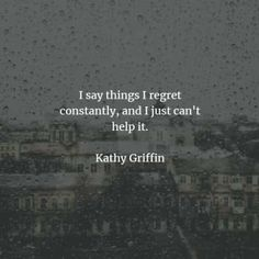 50 Regret quotes that will help you realize what matters. Here are the best regret quotes and sayings to read that will give you more ideas . Regret Quotes, Mistake Quotes, Iyanla Vanzant, Kathy Griffin, Sad Words, We All Make Mistakes, Kurt Vonnegut, Sensitive People, Dead To Me