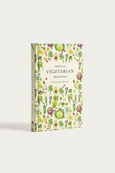 Slide View: 1: Stuff Every Vegetarian Should Know By Katherine McGuire