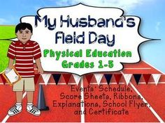 My Husband's Field Day: Physical Education, Grades 1-5