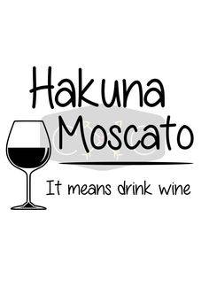 Hakuna Moscato SVG by RSCrockettCreations on Etsy Hakuna Moscato SVG by RSCrockettCreations on Etsy - Fresh Drinks Beer Pairing, Coffee Wine, Wine Quotes, Lol So True, Wine Time, Wine And Beer, Shipping Wine, Wine Drinks, Beverages