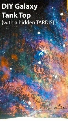 Tutorial: DIY Galaxy