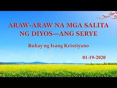Araw-araw na mga Salita ng Diyos Christian Movies, Tagalog, Movies 2019, Musicals, God, Videos, Youtube, Dios, Allah