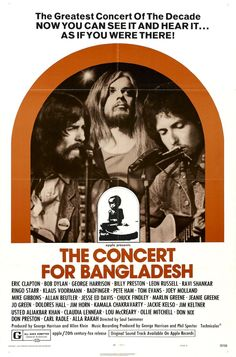 The Concert for Bangladesh was the name for two benefit concerts organised by George Harrison and Ravi Shankar, held at noon and at 7 PM on August 1, 1971, playing to a total of 40,000 people at Madison Square Garden in New York City.