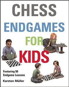 The chess endgame has featured 50 endgame ideas for kids and adults too. It will provide the basic mates and simple pawn's procedure left on the battlefield. This book also describes the important things to avoid and traps on the game. Chess Endgame, Chess Tactics, Chess Puzzles, Chess Books, Board Games For Kids, Books 2016, What Is Positive, Kids Reading, Classic Books