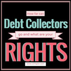 Are you being harassed by debt collectors? http://lctaylor.com/debt-collectors-just-how-far-can-they-go