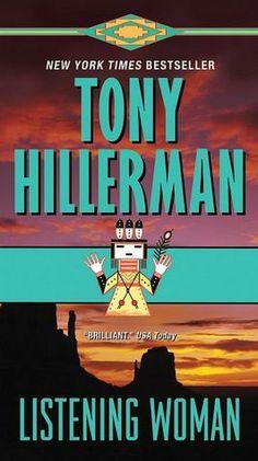 Read in 1984: Listening Woman, by Tony Hillerman