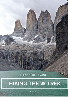 Hiking the W Trek in Chilean Patagonia should be on the bucket list of every backpacker and outdoor enthusiast!