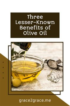 Three Lesser-Known Benefits of Olive Oil Olive Oil, Benefit, Skin Care, Entertaining, Money, Lifestyle, Health, Inspiration, Food