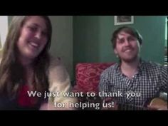 We Just Want to Thank you! Dan & Hannah Acfield - Crowdfunding 50% Update
