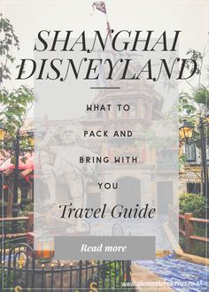 Travel Guide | What to pack for a trip to Shanghai Disneyland