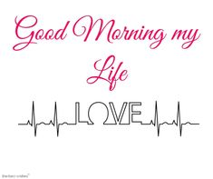 """Inspirational Good Morning Quotes and Wishes. Be positive """"Each good morning we are born again, what we do today is what matters most"""" Don't struggle to Be Positive. Good Morning Wishes Love, Good Morning For Her, Morning Message For Him, Flirty Good Morning Quotes, Positive Good Morning Quotes, Love Message For Him, Good Morning Beautiful Images, Morning Greetings Quotes, Good Morning Photos"""