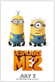 Despicable Me 2 - SOOOOOO EXCITED