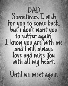 Super baby and daddy quotes grief 21 ideas Miss My Daddy, Rip Daddy, Daddy Daughter Quotes, I Miss My Family, Miss U Papa, Baby Daddy Quotes, Dad Daughter, Beau Message, Be My Hero